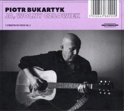 Ja, wolny człowiek by Piotr Bukartyk