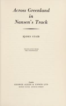 Cover of: Across Greenland in Nansen's track | Bjørn O. Staib
