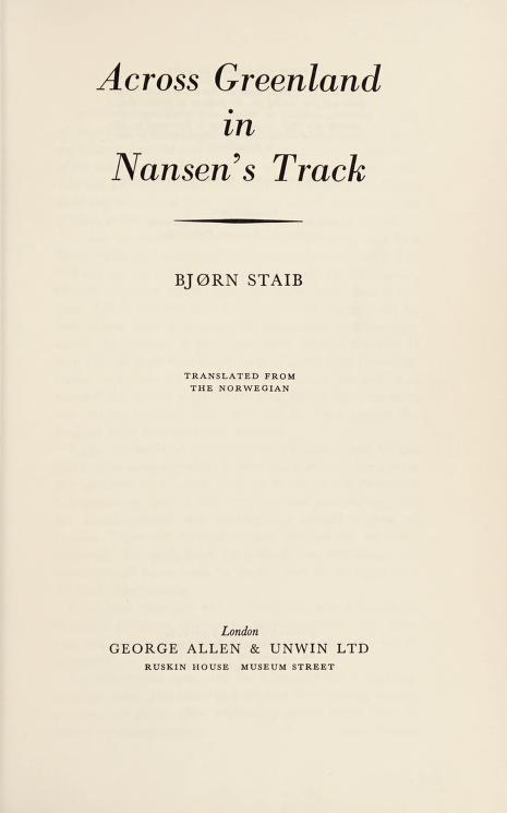Across Greenland in Nansen's track by Bjørn O. Staib