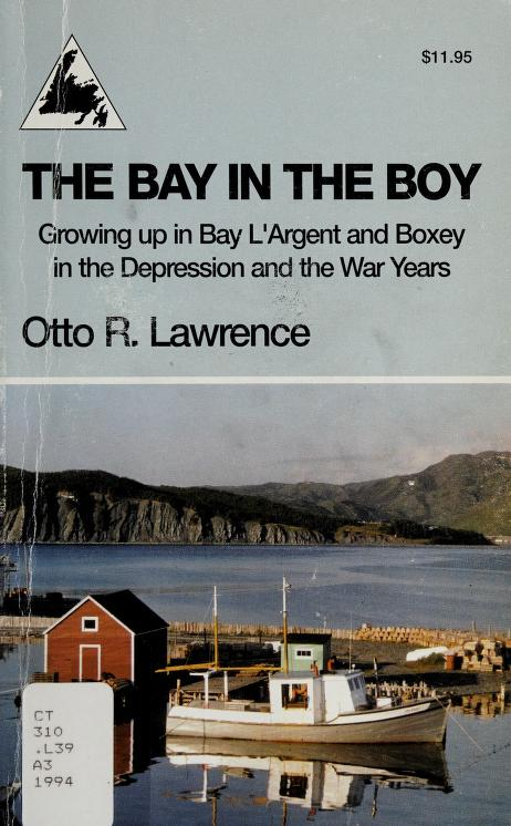 The bay in the boy by Otto R. Lawrence