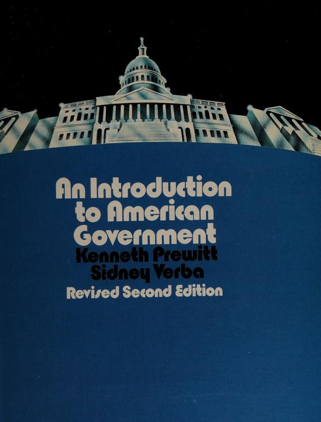 An introduction to American Government by Kenneth Prewitt