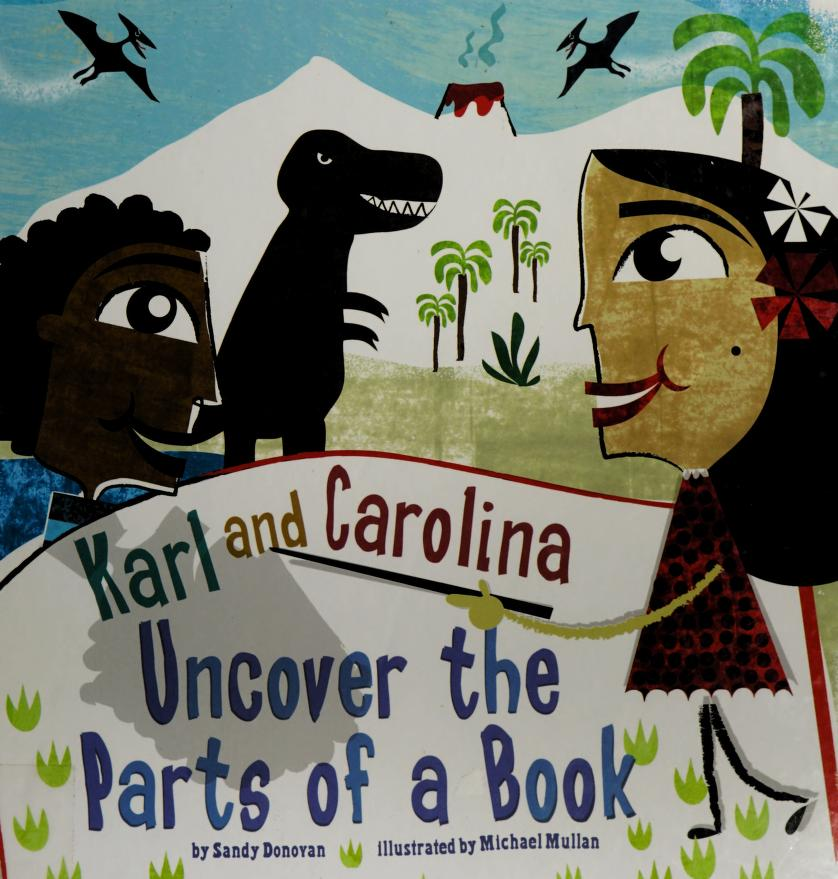 Karl and Carolina uncover the parts of a book by Sandra Donovan