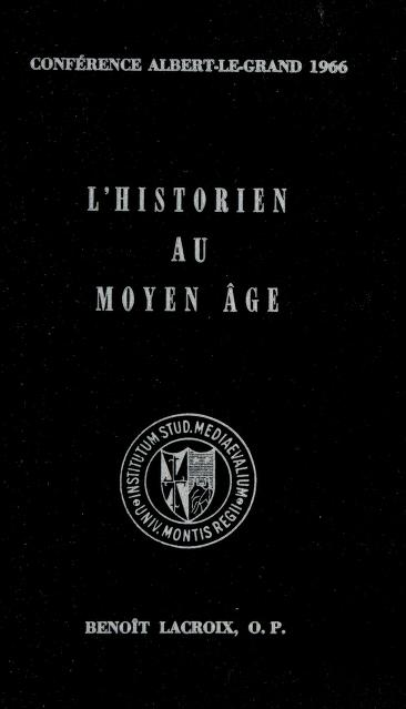 L' historien au Moyen Age by Benoît Lacroix