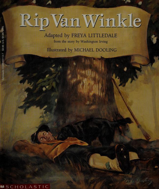 Rip Van Winkle by Freya Littledale