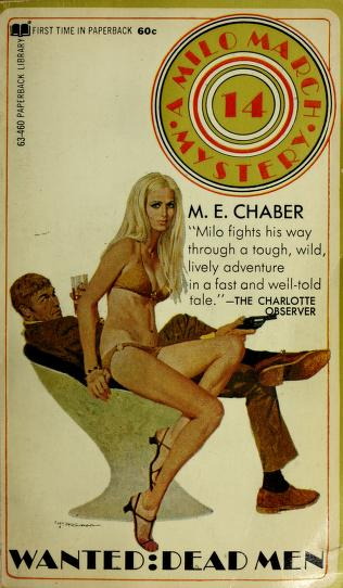 Cover of: Wanted: dead men by M. E. Chaber