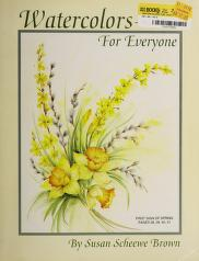 Cover of: Watercolors for everyone | Susan Scheewe Brown